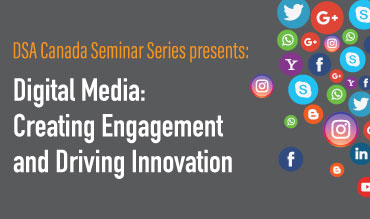 Member Seminar: Digital Media - Creating Engagement and Driving Innovation - November 29, 2018