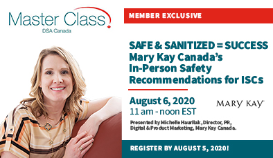 (English) Member Webinar - Safe & Sanitized = Success: Mary Kay Canada's In-Person Safety Recommendations for ISCs